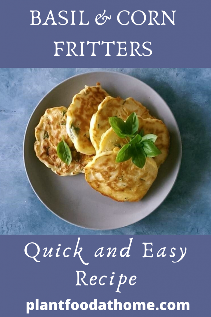 Basil and Corn Fritters Quick Recipe