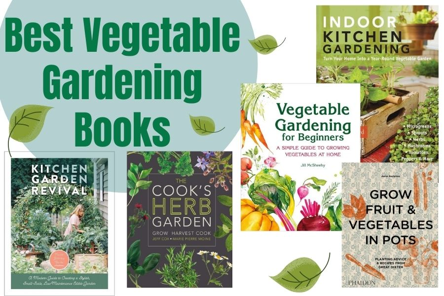 The Best Vegetable Gardening Books