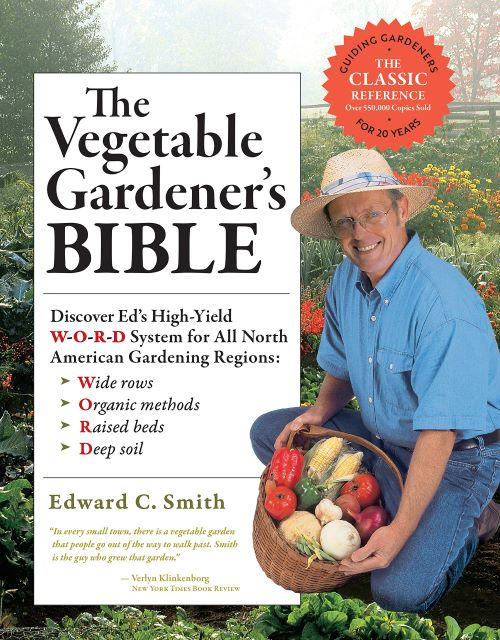 The Vegetable Gardener's Bible - Best Vegetable Gardening Books