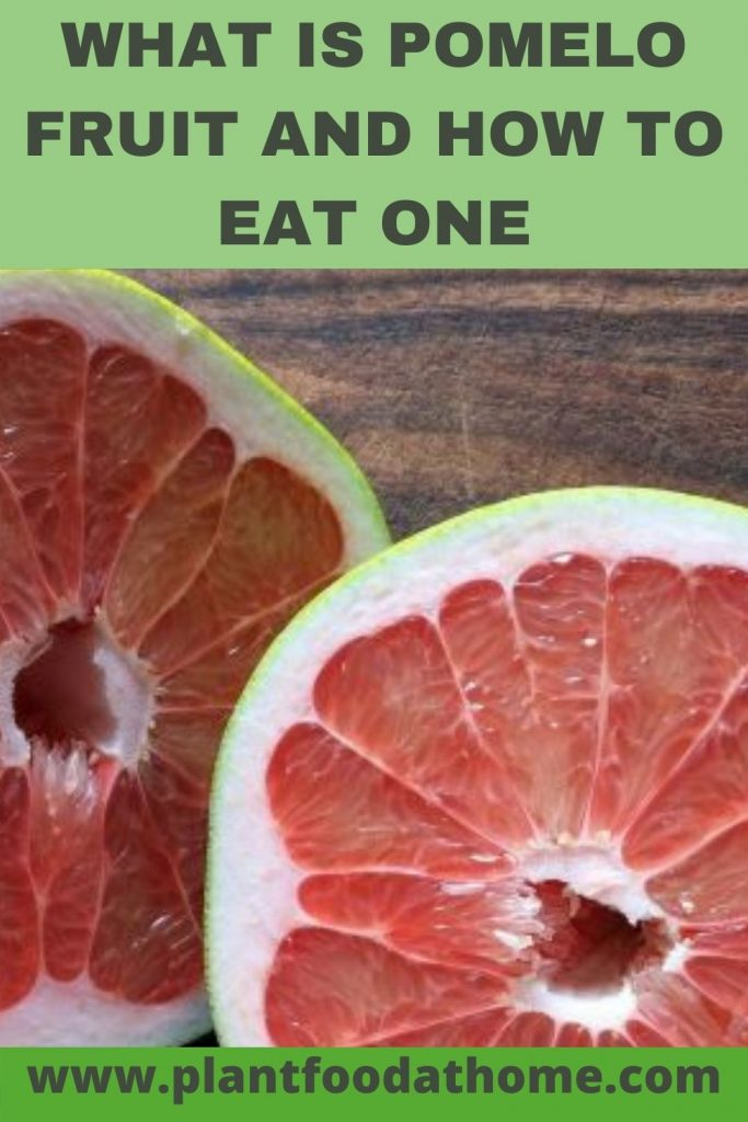 What is Pomelo Fruit and How to Eat One